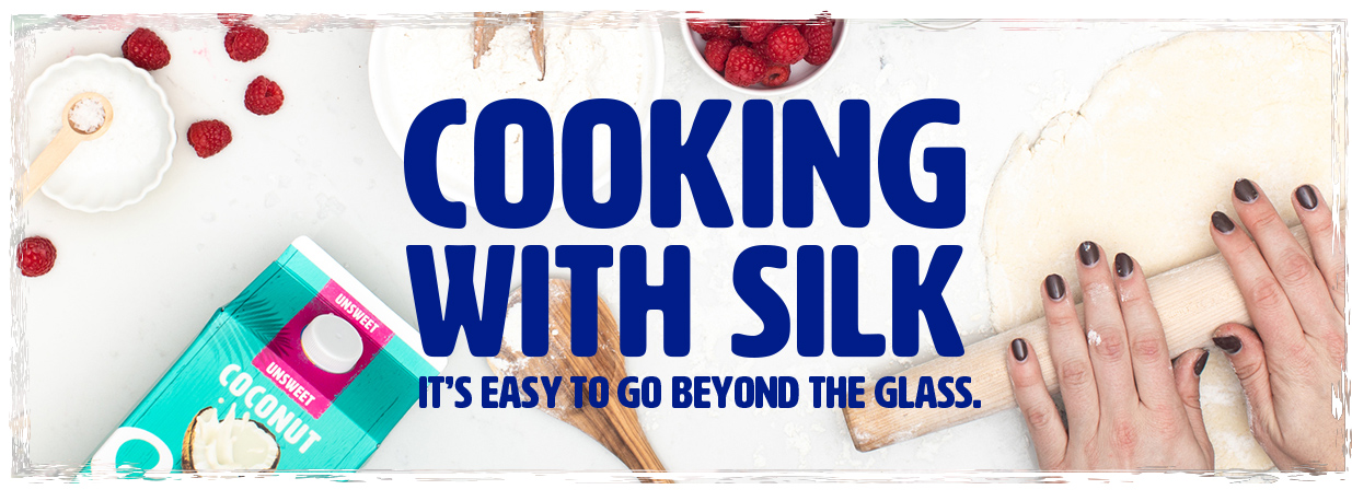 Cooking With Silk
